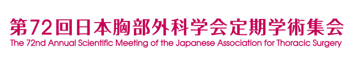 The 72nd Annual Scientific Meeting of the Japanese Association for Thoracic Surgery
