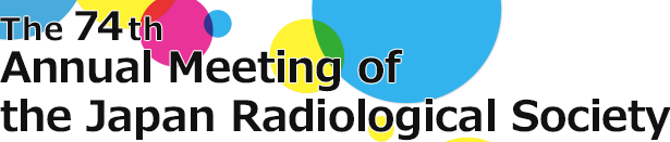 The 74th Annual Meeting of the Japan Radiological Society